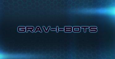 Grav-i-Bots