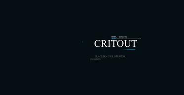 Crit Out!
